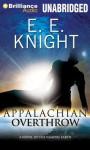 Appalachian Overthrow - E.E. Knight