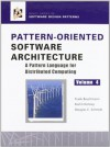 Pattern-Oriented Software Architecture Volume 4: A Pattern Language for Distributed Computing - Frank Buschmann, Douglas C. Schmidt, Kevlin Henney