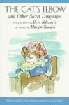 The Cat's Elbow: and Other Secret Languages - Alvin Schwartz, Margot Zemach