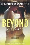 Beyond Me - Jennifer Probst