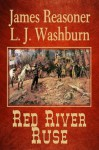 Red River Ruse - L. J. Washburn, James Reasoner