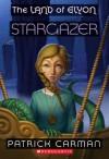 The Land of Elyon #4: Stargazer - Patrick Carman