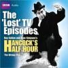 "Hancock: The ""Lost"" TV Episodes: The Wrong Man - Ray Galton, Alan Simpson, Tony Hancock"