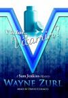 V is for... Vitamin? - Wayne Zurl