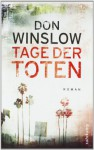 Tage der Toten - Don Winslow, Chris Hirte