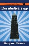 The Obelisk Trap - Margaret Pearce