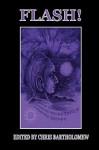 Flash! - C. Douglas Birkhead, Lily Mulholland, Paul D. Brazill, Iain Pattison