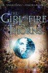 The Girl of Fire and Thorns (Fire and Thorns #1) - Rae Carson