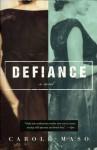 Defiance - Carole Maso