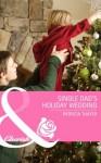 Single Dad's Holiday Wedding (Mills & Boon Cherish) (Rocky Mountain Brides - Book 4) - Patricia Thayer
