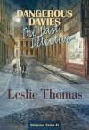 Dangerous Davies: The Last Detective: Dangerous Davies #1 - Leslie Thomas