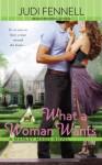 What a Woman Wants - Judi Fennell