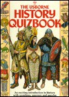 The Usborne History Quizbook (Quizbooks Series) - Alastair Smith, Judy Tatchell