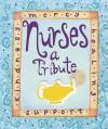 Nurses: A Tribute - Ariel
