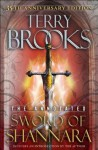 The Annotated Sword of Shannara: 35th Anniversary Edition (The Sword of Shannara) - Terry Brooks