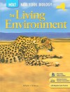 The Living Environment: Holt Biology : New York Edition - Rob DeSalle, Michael R. Heithaus