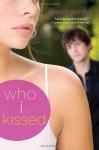 Who I Kissed - Janet Gurtler