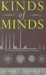 Kinds of Minds - Daniel C. Dennett