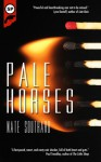 Pale Horses - Nate Southard