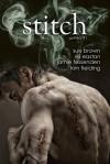 Stitch (gothika #1) - Eli Easton, Jamie Fessenden, Sue Brown, Kim Fielding