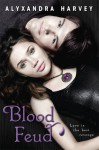 Blood Feud - Alyxandra Harvey