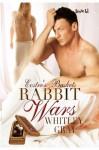 Rabbit Wars - Whitley Gray