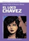 El Loco Chávez: Pampita - Carlos Trillo, Horacio Altuna