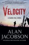 Velocity: Karen Vail Novel #3 (Karen Vail Series) - Alan Jacobson