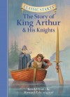 The Story of King Arthur & His Knights - Tania Zamorsky, Dan Andreasen, Howard Pyle, Arthur Pober