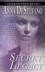 Secret Legacy - Anna DeStefano