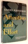 Attention And Effort - Daniel Kahneman