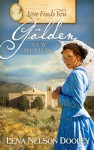 Love Finds You in Golden New Mexico - Lena Nelson Dooley
