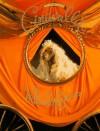 Cinderella (Fay's Fairy Tales) - William Wegman