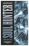 Soul Hunter - Aaron Dembski-Bowden