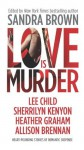 Love Is Murder (Thriller) - Sandra Brown