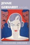 Jennie Gerhardt, a Novel - Theodore Dreiser