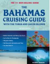 The Bahamas Cruising Guide: With the Turks and Caicos Islands - Mathew Wilson
