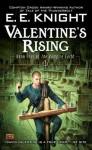 Valentine's Rising: Book Four of the Vampire Earth - E.E. Knight