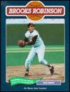 Brooks Robinson (Baseball) - Rick Wolff