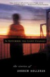 In September, the Light Changes - Andrew Holleran