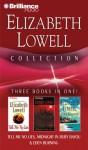 Elizabeth Lowell: Tell Me No Lies: Midnight in Ruby Bayou: Eden Burning - Elizabeth Lowell, Laural Merlington, James Daniels