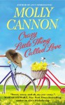 Crazy Little Thing Called Love - Molly Cannon