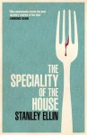 The Speciality of the House. Stanley Ellin - Stanley Ellin