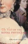 The Visit of the Royal Physician - The Visit of the Royal Physician