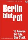 Berlin blutrot (German Edition) - Sebastian Fitzek
