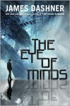 The Eye of Minds - James Dashner