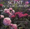 Scent in Your Garden - Stephen Lacey, Andrew Lawson