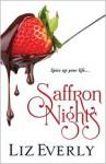 Saffron Nights - Liz Everly