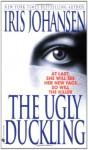 The Ugly Duckling (Unabridged) - Iris Johansen, Barbara Rosenblat
