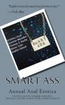 Smart Ass: Annual Anal Erotica - Alison Tyler, Kristina Lloyd, Sommer Marsden